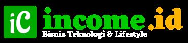 income.id | Berita Bisnis Teknologi, Lifestyle, Peluang Usaha, Keuangan